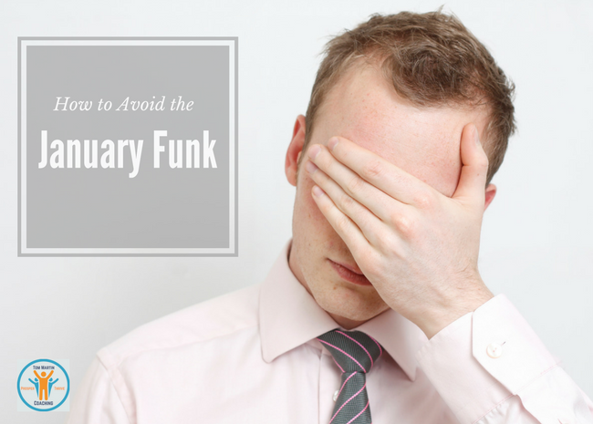 how-to-avoid-january-funk-tom-martin-coaching